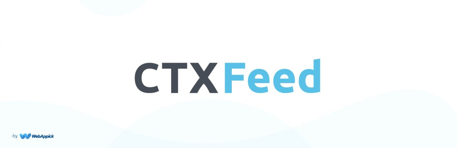 Use CTX Feed - Product Feed Generation plugin to get high revenue from Google shopping ads