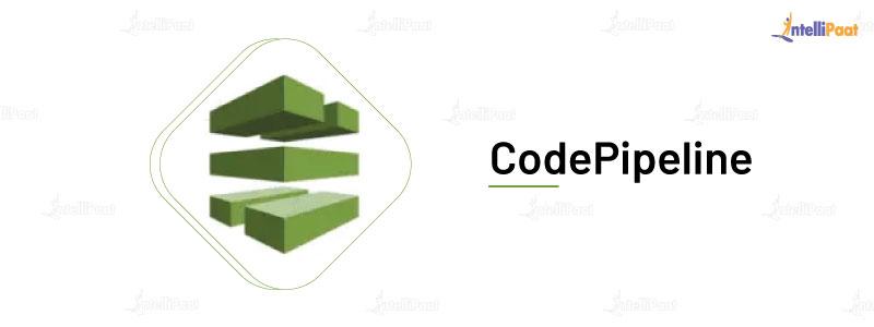 CodePipeline