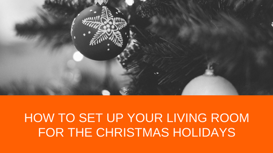 How to set up your living room for the Christmas holidays