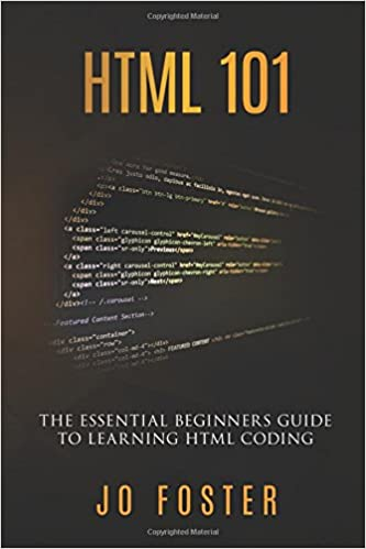HTML 101: The Essential Beginner's Guide to Learning HTML Coding book cover