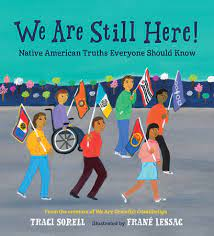 We Are Still Here! Native American Truths Everyone Should Know
