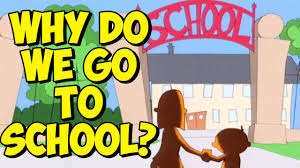 Image result for why kids go to school