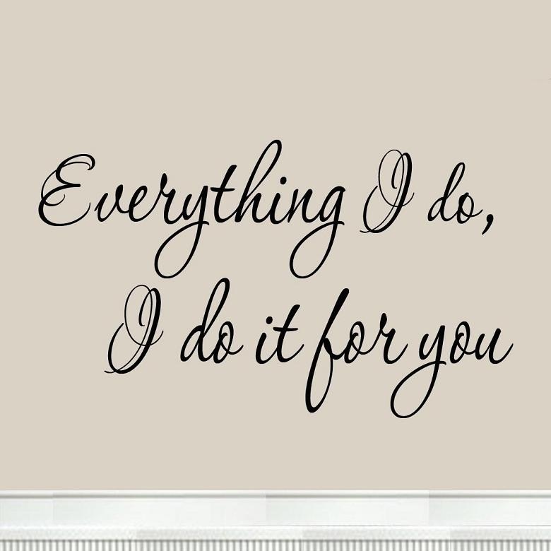 Everything I do…   This is Another Story