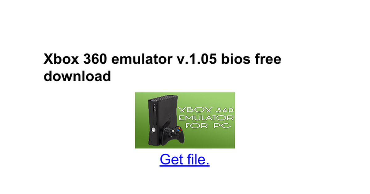 vr xbox 360 emulator bios addon download