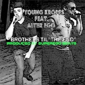 Brothers Til' the End (feat. Alter Ego)