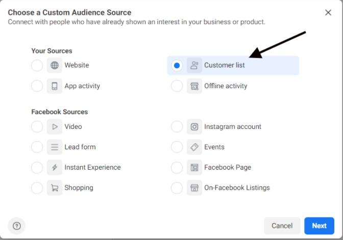 To import our photographer email addresses, we should select the Customer List option Custom Audience Source tab