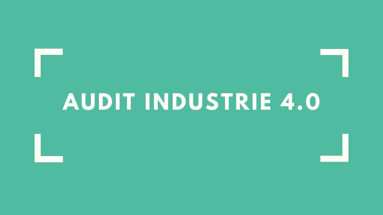 Audit Industrie 4.0 est un programme de soutien aux entreprises mise en place par investissement Québec