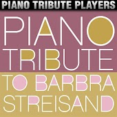 Piano Tribute to Barbra Streisand