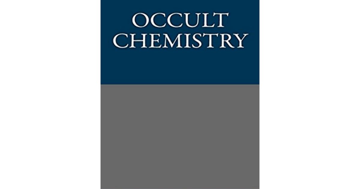 Lpc Occult Chemistry Annie Besant Leadbeater Pdf Google Drive
