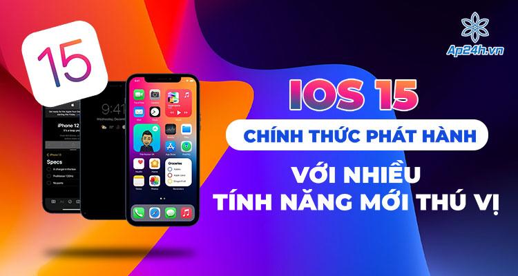 Những tính năng mới trong iOS 15