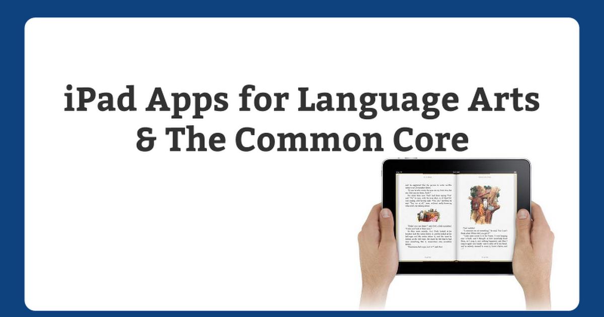 iPad Apps for LA/Common Core