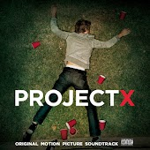 Project X: Original Motion Picture Soundtrack (Deluxe Edition)