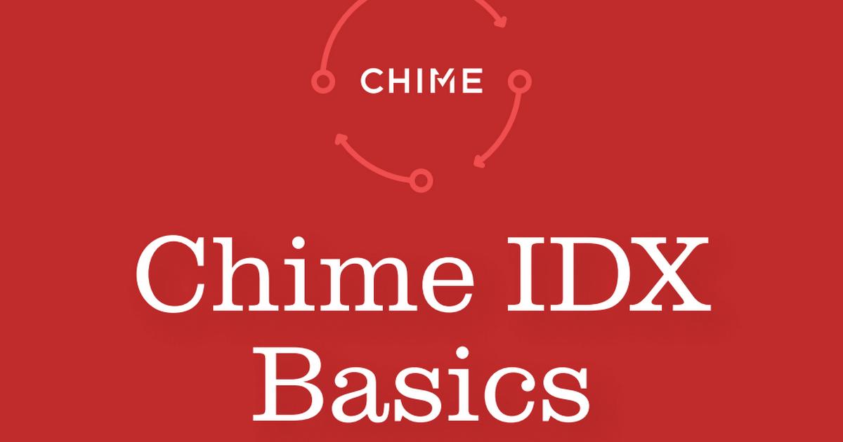 Chime IDX Basics.pdf