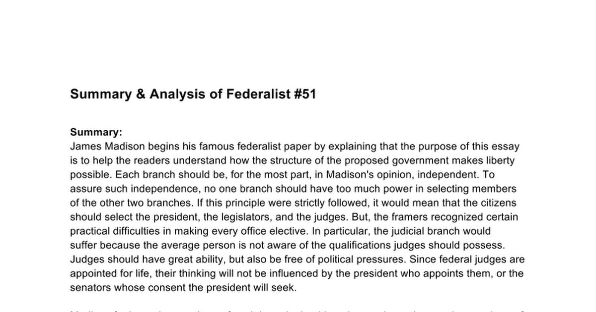 federalist essay no. 51 summary Study guide and teaching aid for james madison: federalist 51 featuring document text, summary, and expert commentary.