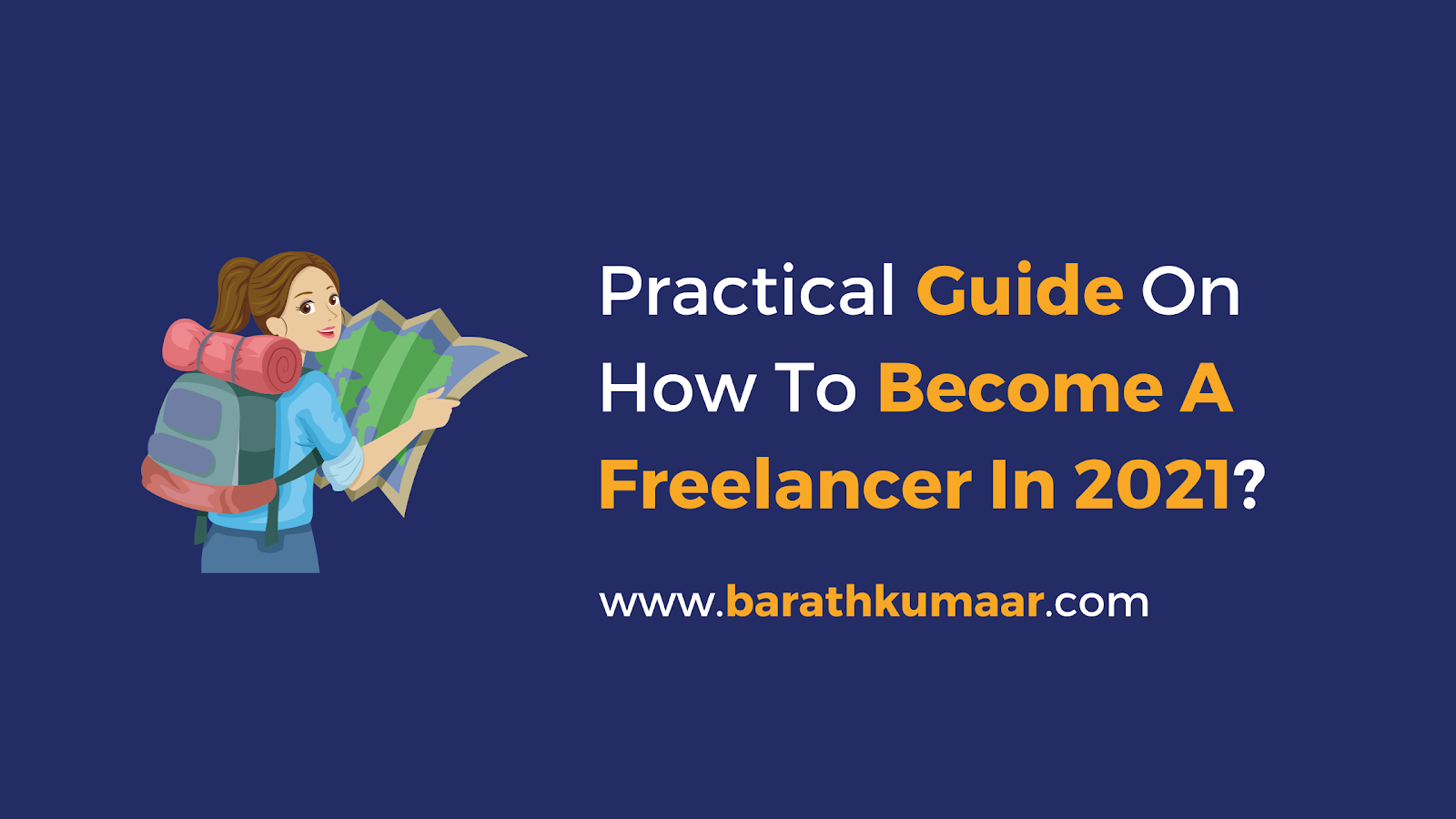 Practical Guide on How to Become a Freelancer in 2021?