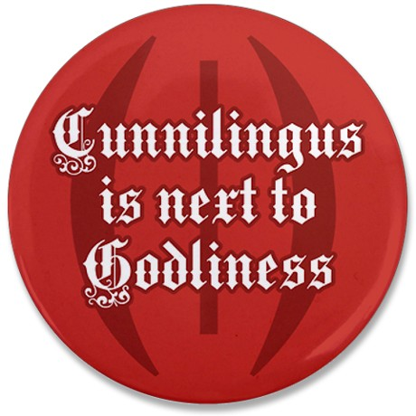 cunnilingus_is_next_to_godliness_red_35_button.jpg