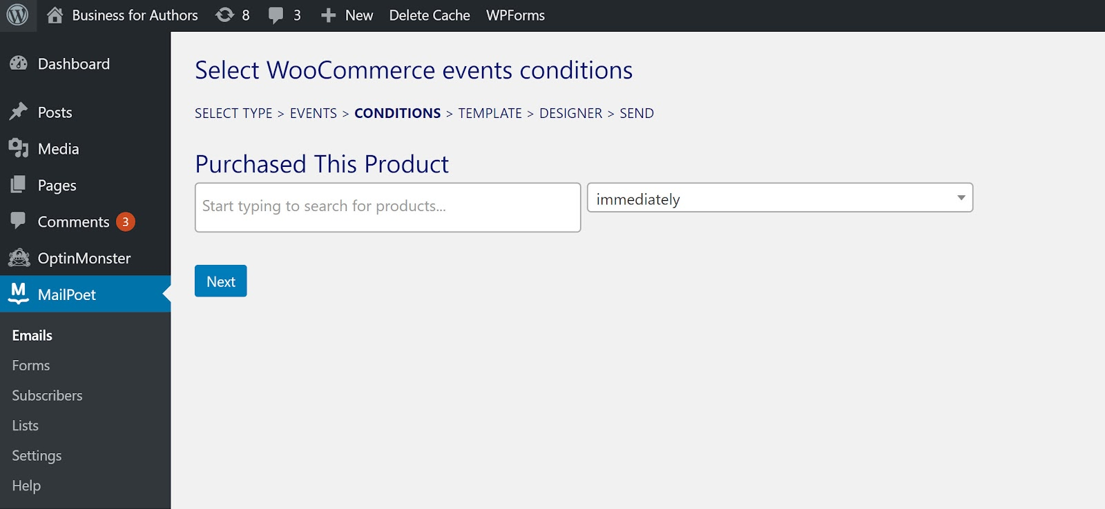 Screenshot of MailPoet's WooCommerce follow up email event conditions
