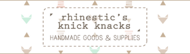 Visit Rhinestic's Knick Knacks @ Etsy for handmade goods and supplies!