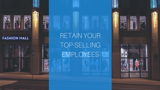 retain your top selling employees