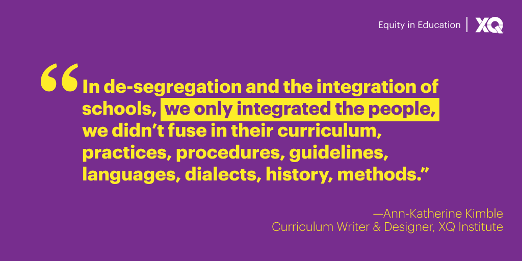 "quote that talks about desegration: ""In de-segregation and the integration of schools, we only integrated the people, we didn't fuse in their curriculum, practices, procedures, guidelines, languages, dialects, history, methods."""