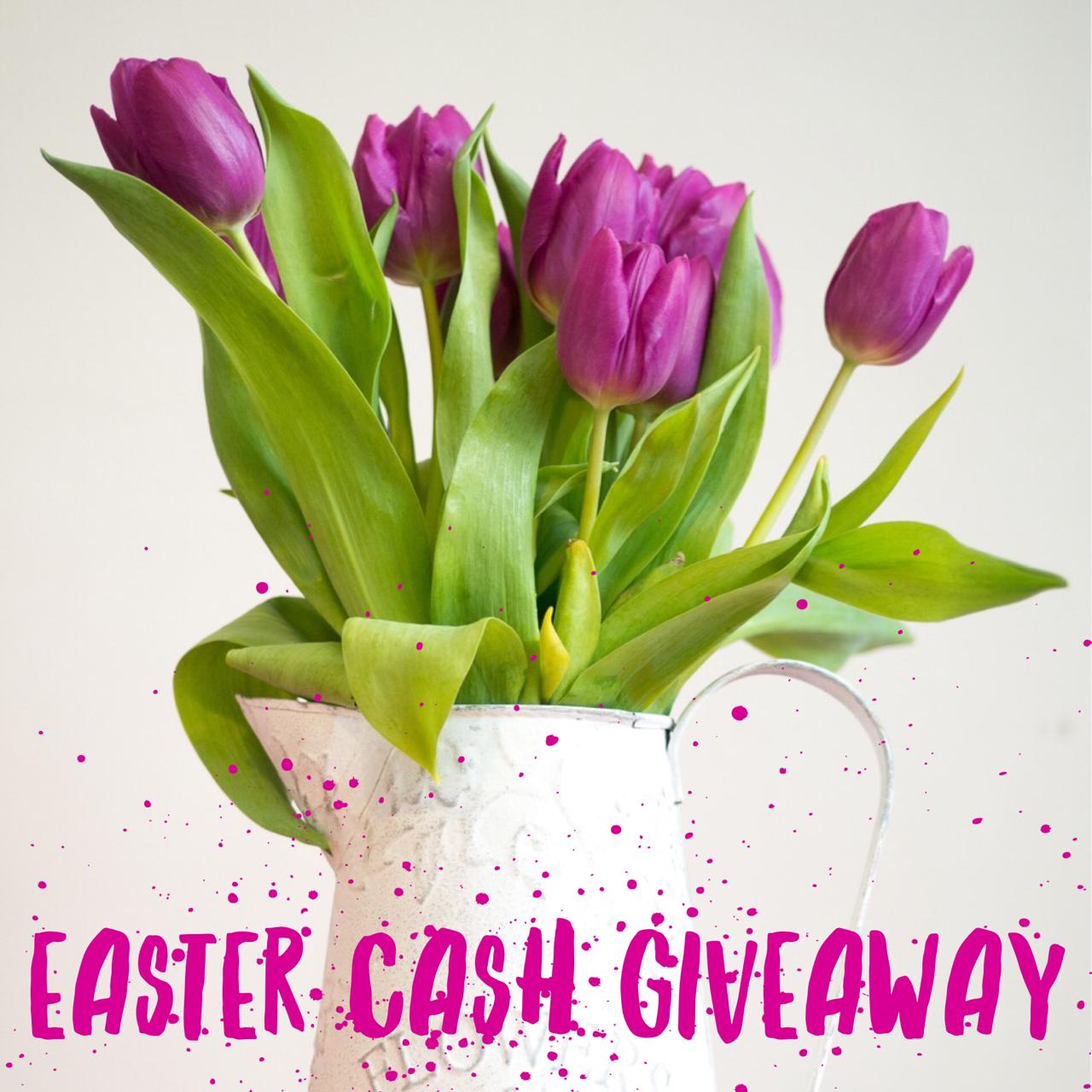 Easter Cash Giveaway