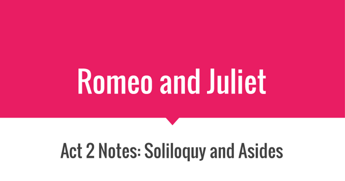 soliloquy in romeo and juliet