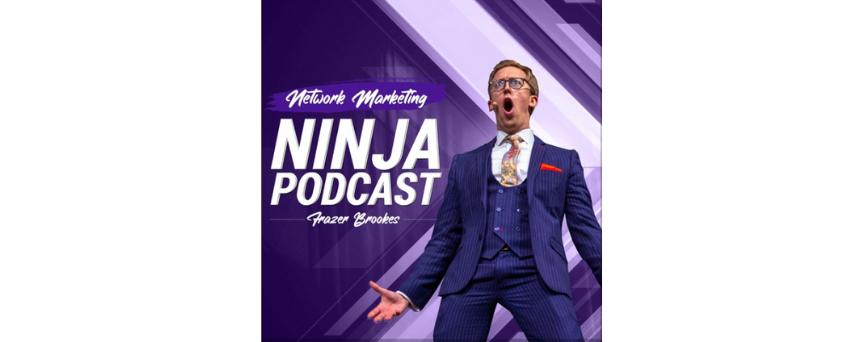 Network Marketing Ninja Podcast With Frazer Brookes Podcasts logo