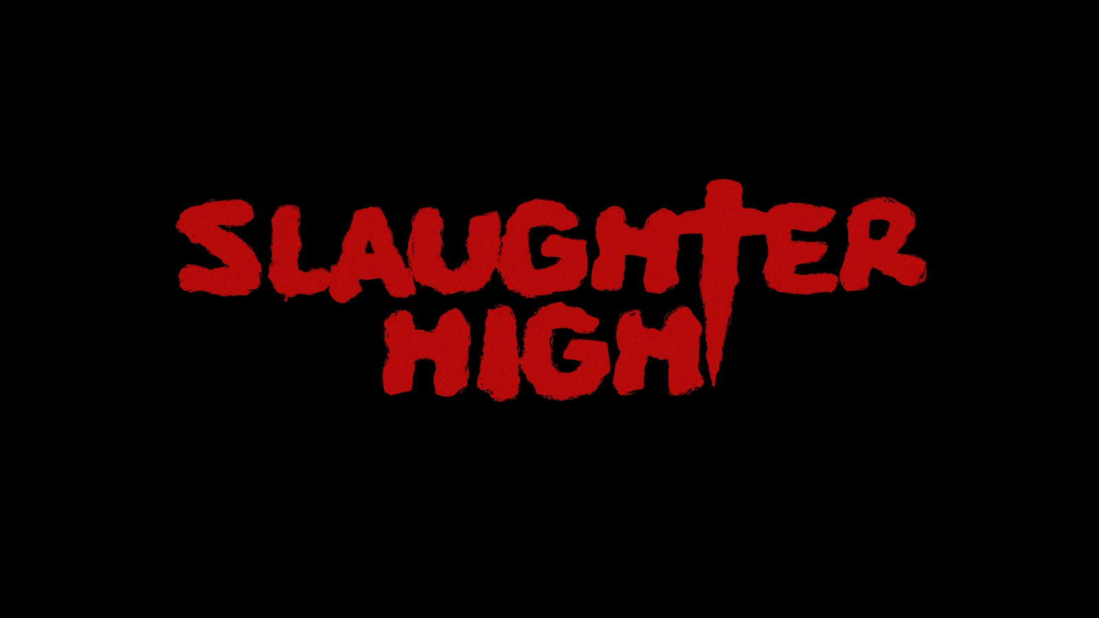 slaughter high title card