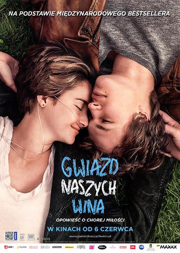 Przód ulotki filmu 'Gwiazd Naszych Wina'