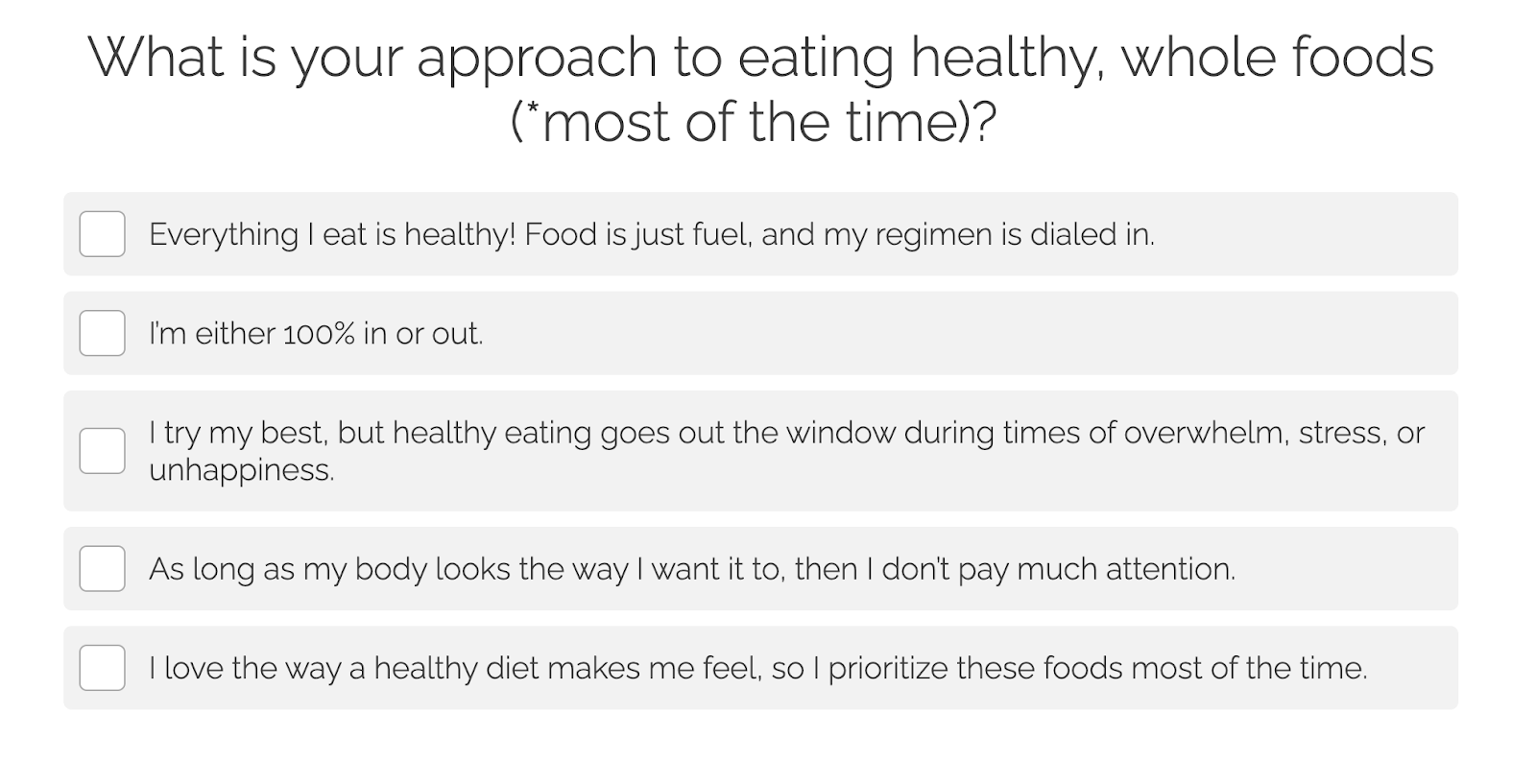 example question on what is your approach to eating healthy, whole food