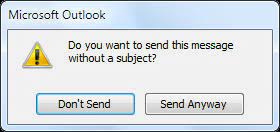 Microsoft outlook email confirmation for sending an email without a subject line.