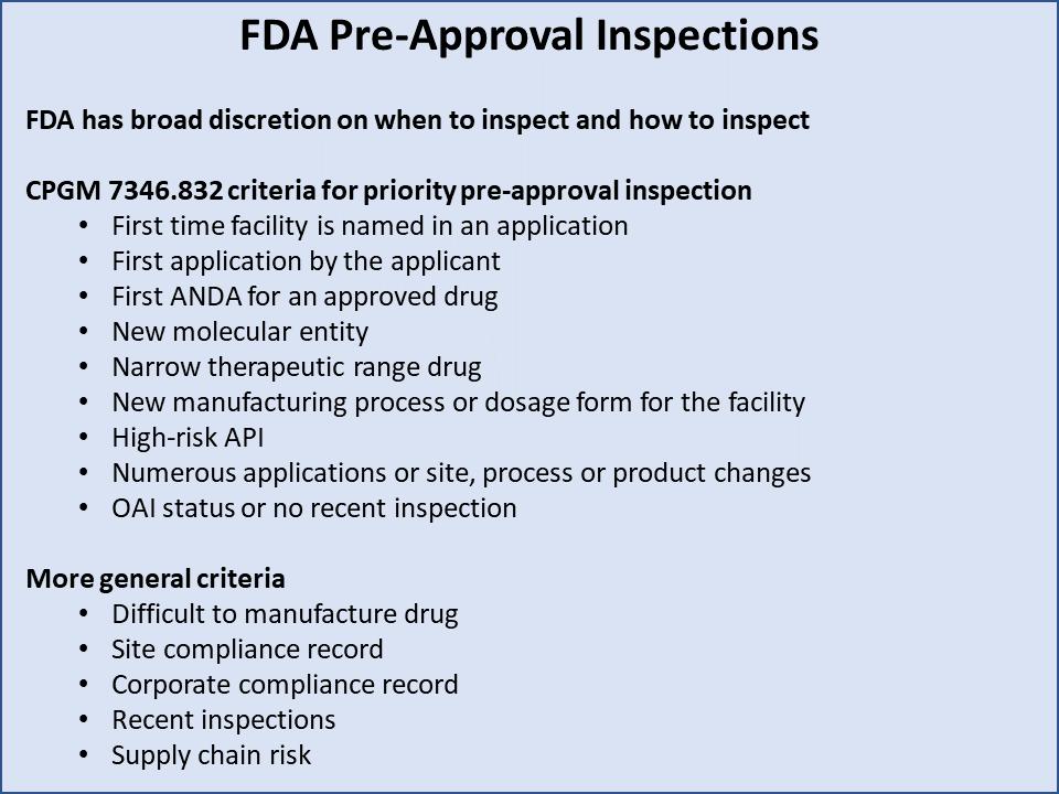 Figure 1: FDA Pre-Approval Inspections Criteria