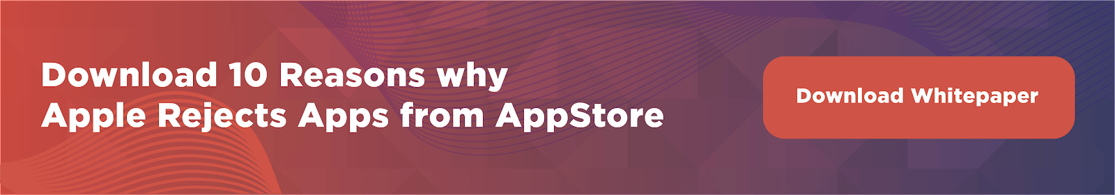 10 Reasons Why Apple Rejects Apps From The App Store