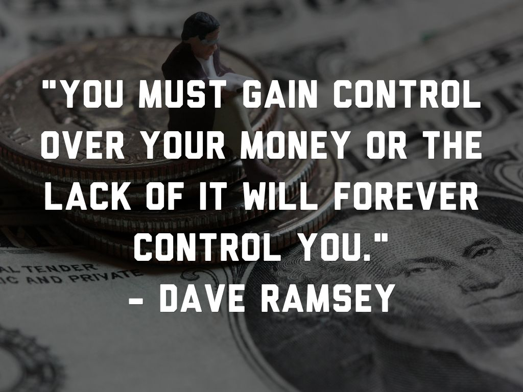 gain control over your money- dave ramsey