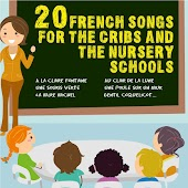 20 French Songs for the Cribs and the Nursery Schools (Children Songs and Lullabies)
