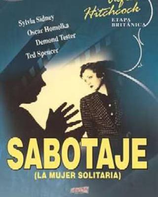 Sabotaje. La mujer solitaria (1936, Alfred Hitchcock)
