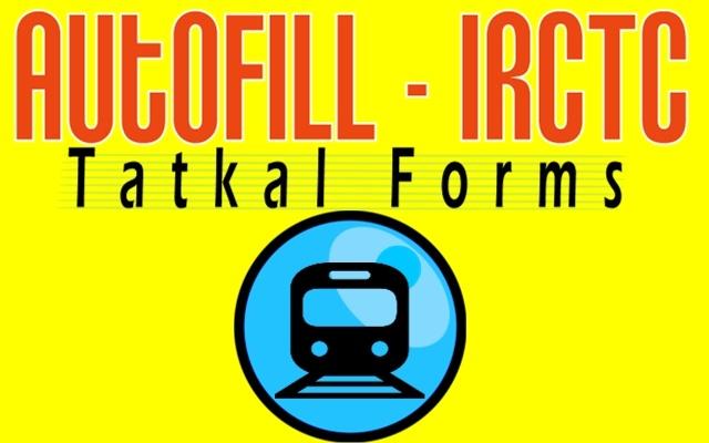 Autofill IRCTC Tatkal Form-Plugin & Extension chrome extension
