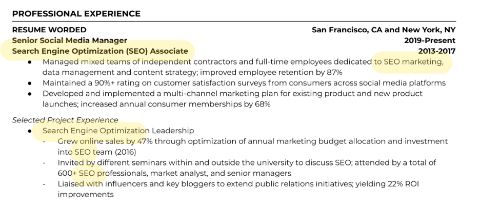 Customize your bullet points to emphasize the skills and experience most relevant to the job you're applying for. In this example, we've prioritized our experience with SEO.