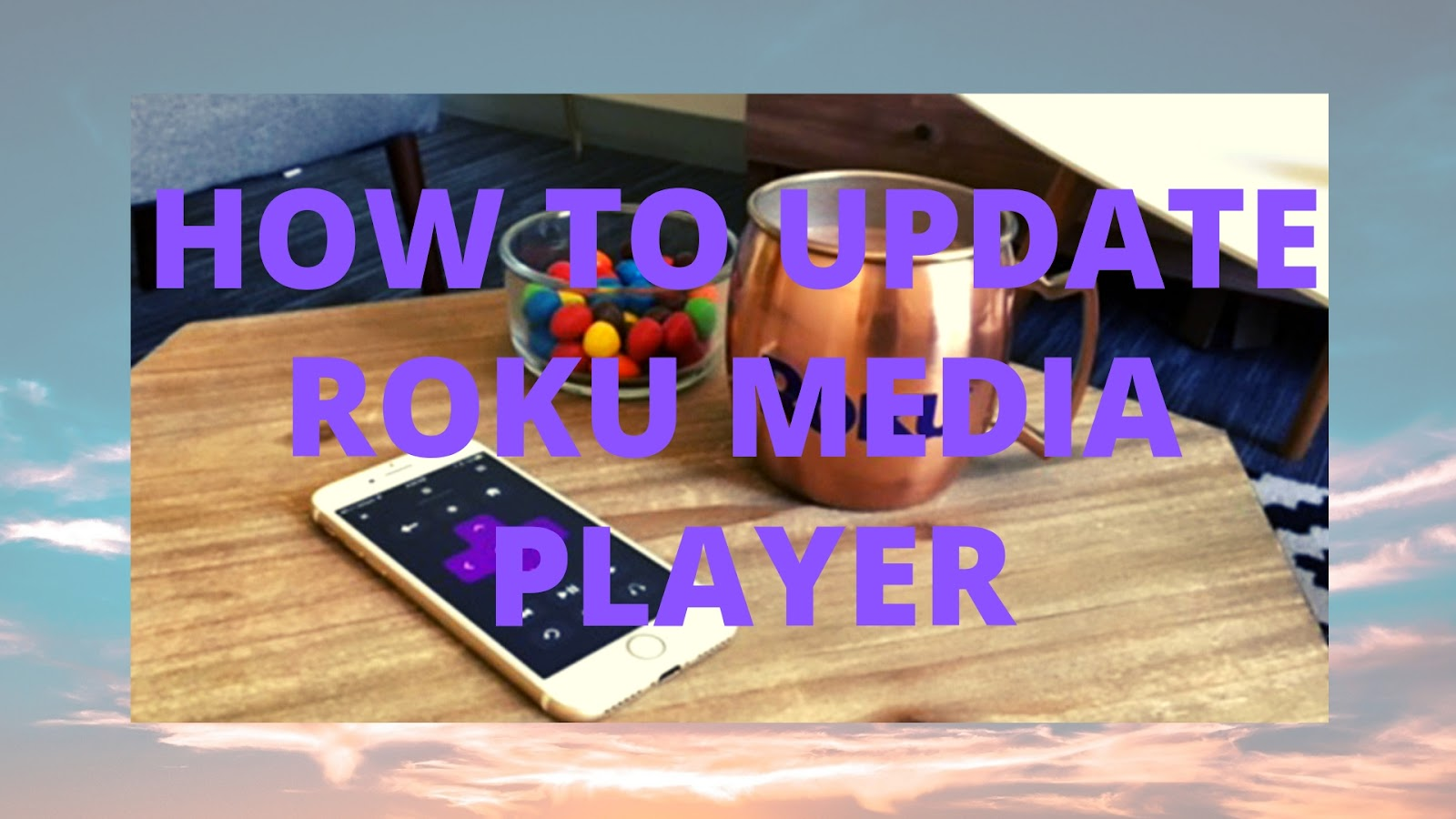 How to Update Roku media player