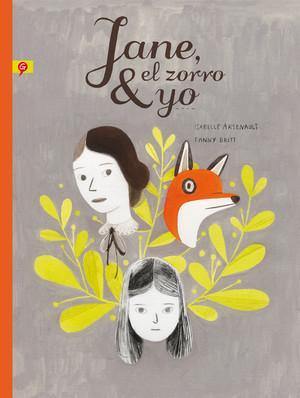 Jane, el zorro & yo