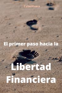 Libertad Financiera el primer paso