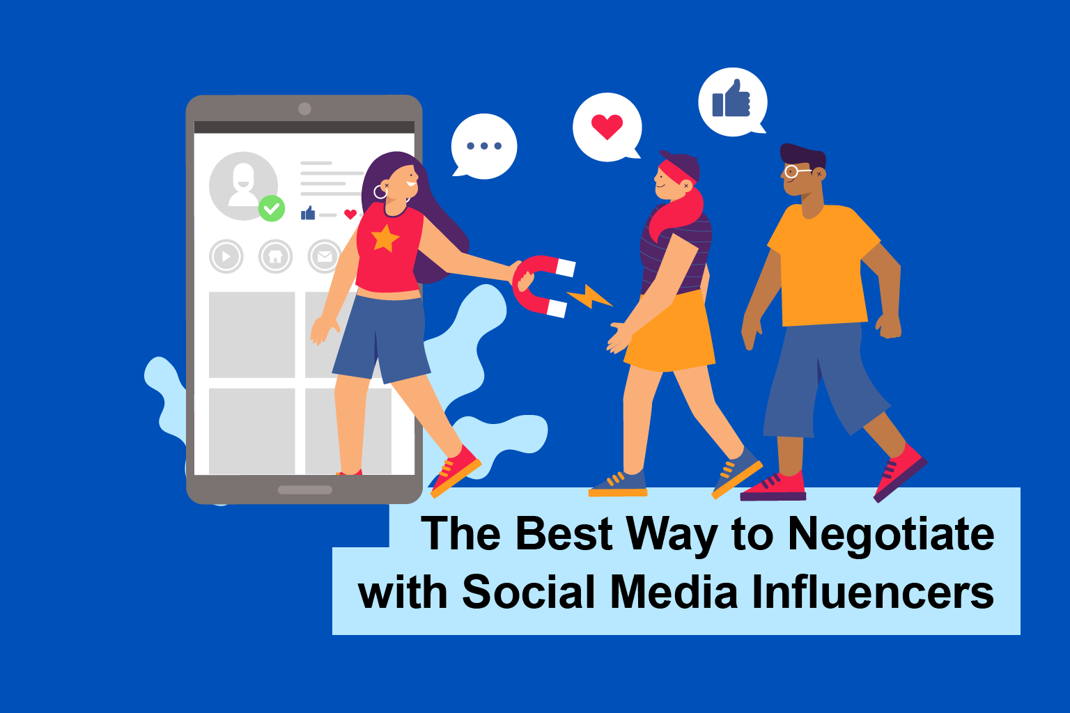 The Best Way to Negotiate with Social Media Influencers