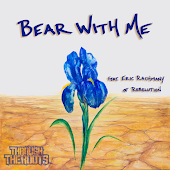 Bear With Me (feat. Eric Rachmany of Rebelution) - Single