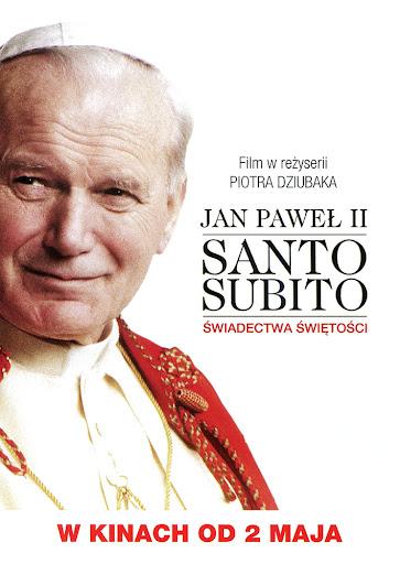 Przód ulotki filmu 'Jan Paweł II - Santo Subito. Świadectwa Świętości'