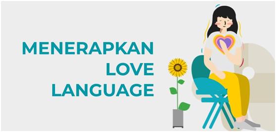 Cara menerapkan love language