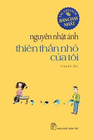 sach thien than nho cua toi Những quyển sách hay nhất của Nguyễn Nhật Ánh