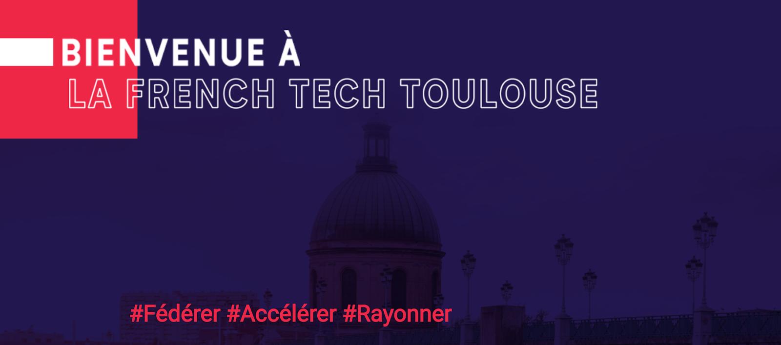 Toulouse écosystème tech Label French Tech