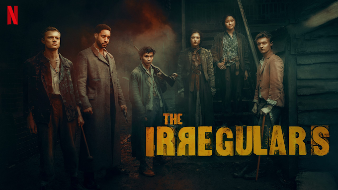 Show Review: What We Need to Know About Netflix's new - 'The Irregulars'