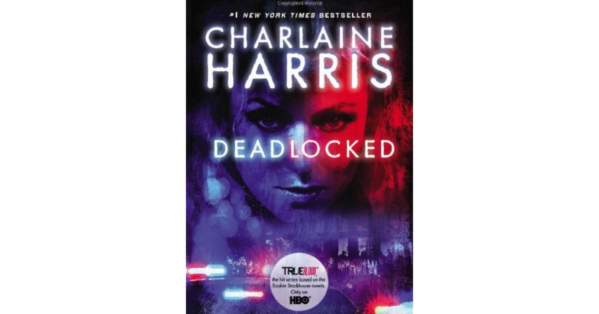 Pdf 20113 Deadlocked Sookie Stackhouse True Blood Book 12 By