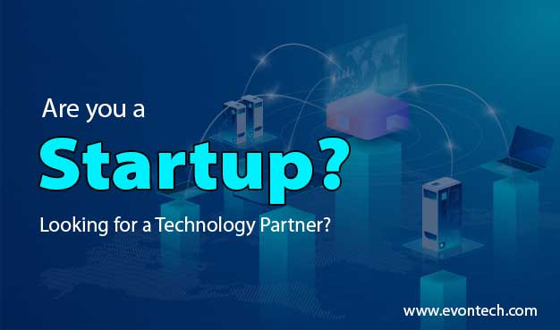 What All It Takes to Find the Right Technology Partner for Your Startup?